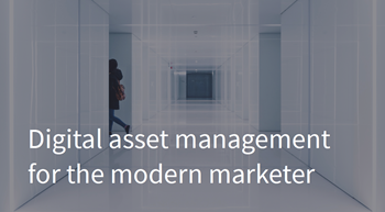 Bynder Digital Asset Management for the Modern Marketer