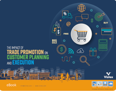 Vistex The Impact of Trade Promotion on Customer Planning and Execution