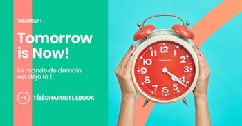 Tomorrow is now! – Le monde de demain est déjà là !