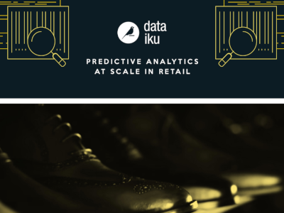 Dataiku Predictive Analytics at Scale in Retail