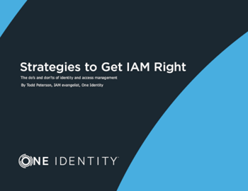 One Identity Strategies to Get IAM Right