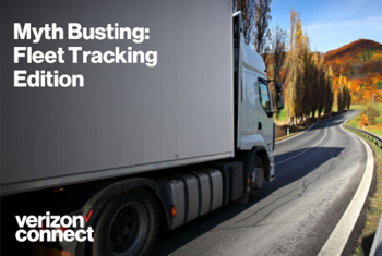 Verizon Connect Myth Busting: Fleet Tracking Edition