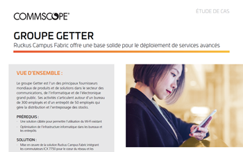 Étude de cas CommScope: Getter Group