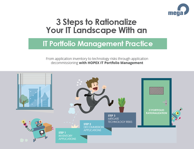 MEGA International 3 Steps to Rationalise Your IT Landscape With an IT Portfolio Management Practice
