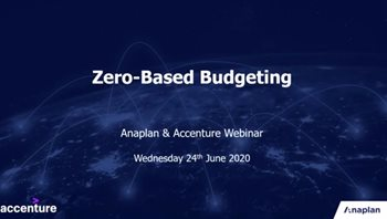 Zero-Based Budgeting with Accenture & Anaplan