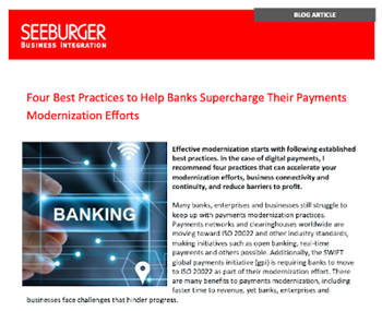 Four Best Practices to Help Banks Supercharge Their Payments Modernization Eff