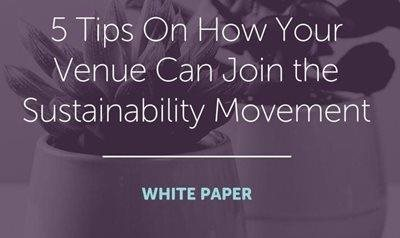 Tripleseat 5 Tips on How Your Venue Can Join the Sustainability Movement