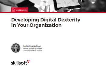 Skillsoft Developing Digital Dexterity in Your Organization