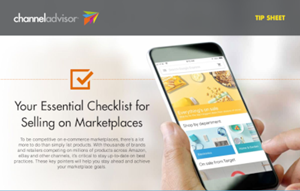 ChannelAdvisor Your Essential Checklist for Selling on Marketplaces