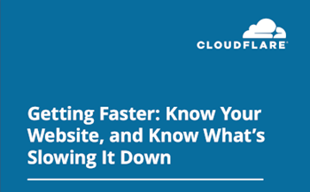 Getting Faster: Know Your Website, and Know What's Slowing It Down