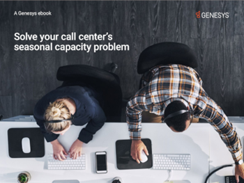 Solve your Contact Center's Seasonal Capacity Problem