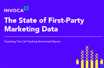 Invoca The State of First-Party Marketing Data