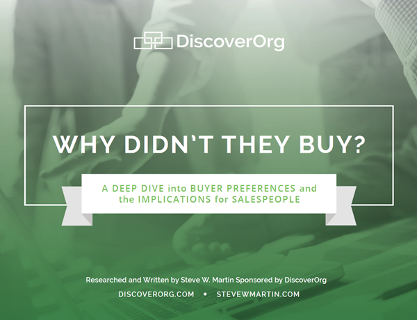 DiscoverOrg Why Didn't They Buy? A Deep Dive into Buyer Preferences