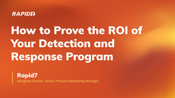 How to Prove the ROI of Your Detection and Response Program