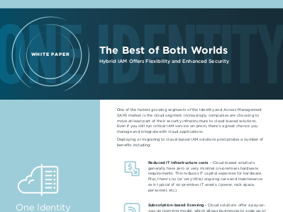 One Identity The Best of Both Worlds: Hybrid IAM Offers Flexibility and Enhanced Security