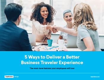 TripActions 5 Ways to Deliver a Better Business Traveler Experience