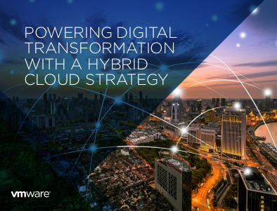 VMWare Powering Digital Transformation with a Hybrid Cloud Strategy