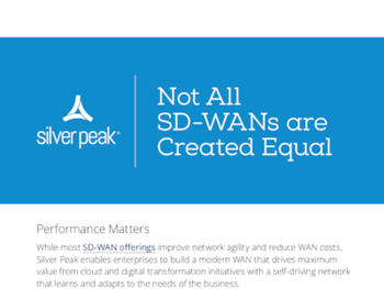 Silver Peak Not All SD-WANs are Created Equal