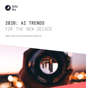 Dataiku 2020 AI Trends for the New Decade