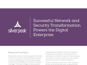Silver Peak Successful Network And Security Transformation Powers The Digital Enterprise