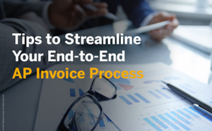 SAP Concur Tips to Streamline Your End-to-End AP Invoice Process