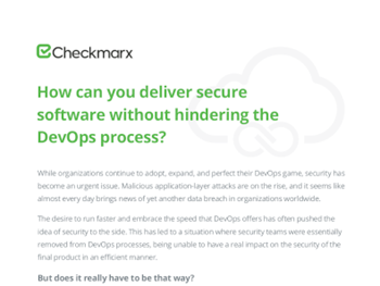Checkmarx How can you Deliver Secure Software without Hindering the DevOps Process?