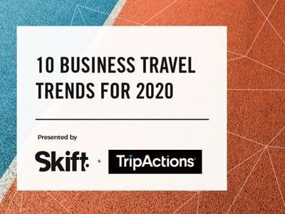 TripActions 10 Business Travel Trends for 2020