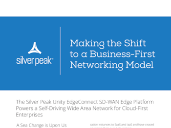 Silver Peak Making the Shift to a Business-First Networking Model