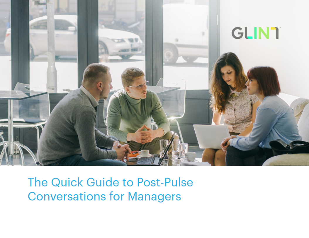 The Quick Guide to Post-Pulse Conversations for Managers