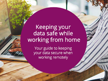 Keeping Your Data Safe While Working From Home