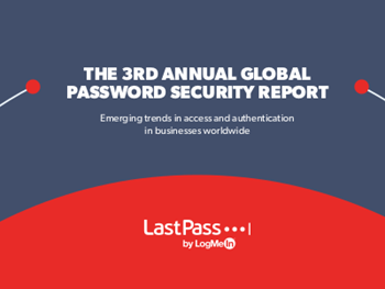 LastPass The 3rd Annual Global Password Security Report