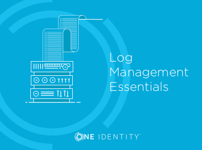 One Identity Log Management Essentials
