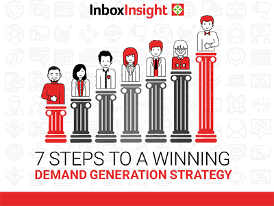 Inbox Insight 7 Steps to a Winning Demand Generation Strategy