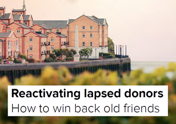 Access Reactivating Lapsed Donors: How To Win Back Old Fr