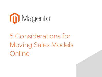 Magento  5 Considerations for Moving Sales Online