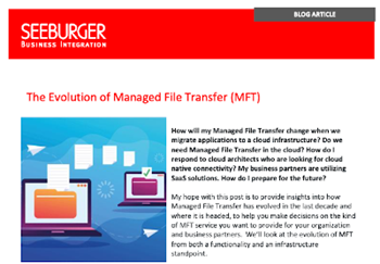 The Evolution of Managed File Transfer (MFT)