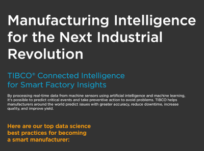 TIBCO Manufacturing Intelligence for the Next Industrial Revolution