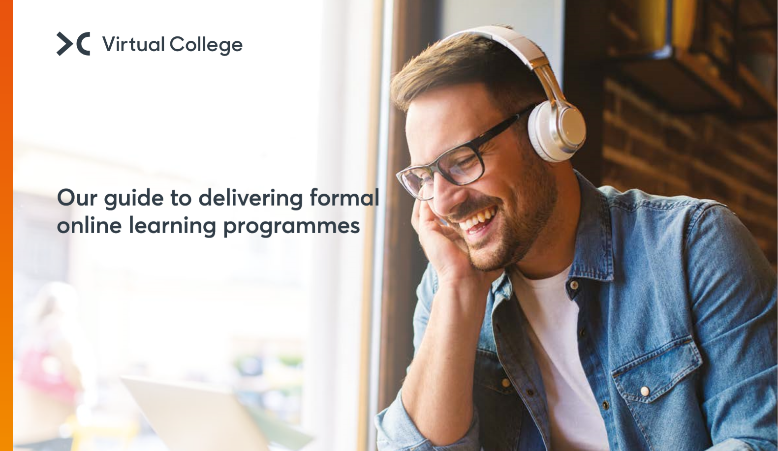 Virtual College Our Guide to Delivering Formal Online Learning Pro
