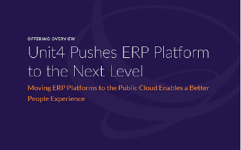 Unit4 Unit4 Pushes ERP Platform to the Next Level