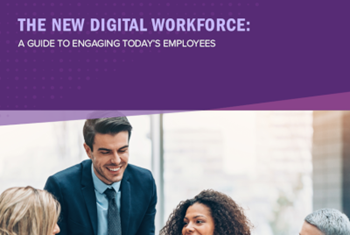 Achievers The New Digital Workforce: A Guide to Engaging Today's Employees