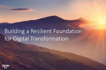 Building a Resilient Foundation for Digital Transformation
