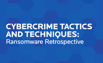 Cybercrime Tactics and Techniques: Ransomware Retrospective
