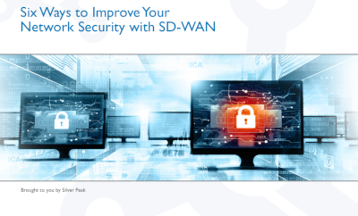 Silver Peak 6 Ways to Improve Your Network Security with SD-WAN