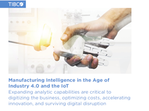 TIBCO Manufacturing Intelligence in the Age of Industry 4.0 and the IoT