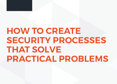 Rapid7 How to Create Security Processes that Solve Practical Problems