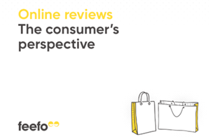 Feefo Online Reviews 2019: The Consumer's Perspective