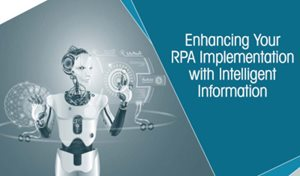 kofax Enhancing Your RPA Implementation with Intelligent Information