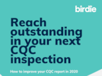 Birdie Reach Outstanding in your Next CQC inspection