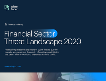 Secuirtyhq Financial Sector Threat Landscape – White Paper