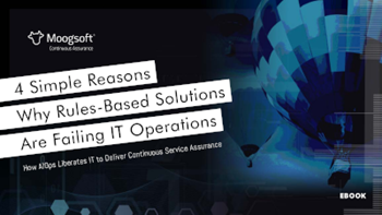 Moogsoft 4 Simple Reasons Why Rule-Based Solutions Are Failing IT Operations